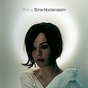 Stina Nordenstam - This Is